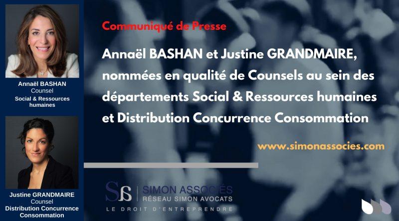 Annaël BASHAN et Justine GRANDMAIRE, nommées en qualité de Counsels au sein des départements Social & Ressources humaines et Distribution Concurrence Consommation