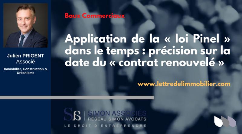 Application de la « loi Pinel » dans le temps : précision sur la date du « contrat renouvelé »
