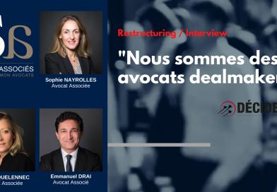 """Interview """"Nous sommes des avocats dealmakers"""" pour le magazine Décideurs"""