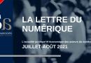 Lettre du Numérique – Juillet / Août 2021